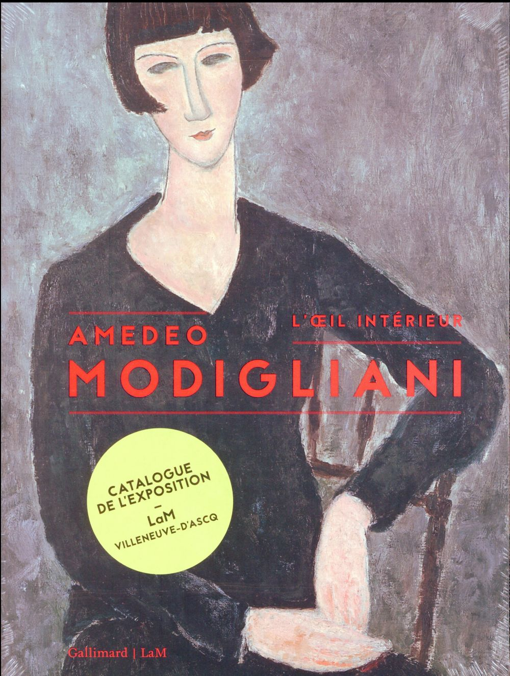 AMEDEO MODIGLIANI, L'OEIL INTERIEUR